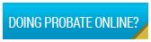 Doing Probate Online